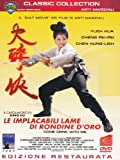 Le implacabili lame di Rondine d'Oro (edizione restaurata) (classic collection)