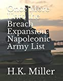 Once More Unto the Breach Expansion: Napoleonic Army List - Best Reviews Guide