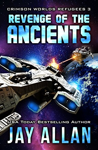 Revenge of the Ancients (Crimson Worlds Refugees Book 3) (English Edition)