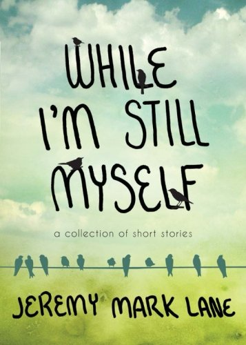 While I'm Still Myself Cover Image