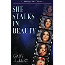 She Stalks in Beauty: Volume 3 (Monterey Jack)