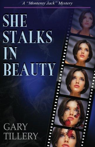 She Stalks in Beauty (Monterey Jack, Band 3)