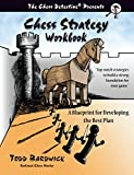 #3: Chess Strategy Workbook: A Blueprint for Developing the Best Plan