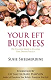 Your EFT Business: The Essential Guide to Creating Your Dream Practice