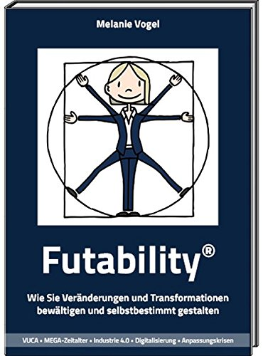 Mandelbrot-menge (Futability®: Wie Sie Veränderungen und Transformationen bewältigen und selbstbestimmt gestalten)