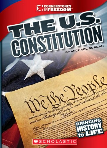Cornerstones of Freedom: The U.S. Constitution
