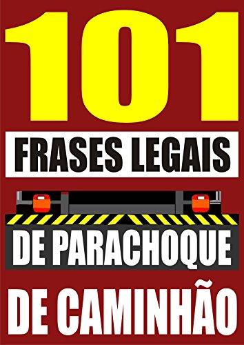 101-frases-legais-de-parachoque-de-caminhao-portuguese-edition