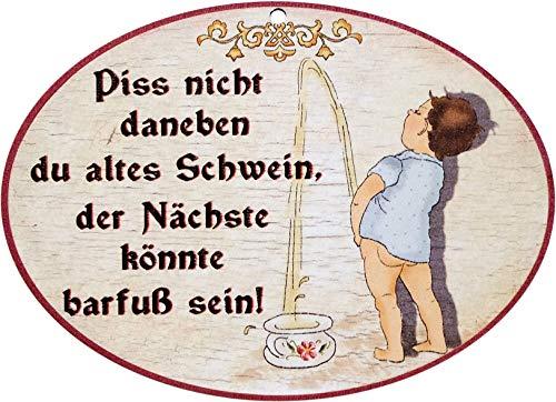 Kaltner Präsente Geschenkidee - Holz Wandschild Spruchschild im Antik Design für die Toilette Humor Piss Nicht DANEBEN DU Alten Schwein DER NÄCHSTE KÖNNTE BARFUß Sein (Ø 18 cm)