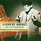 Songtexte von Herbert Knebel - Live in Gelsenkirchen