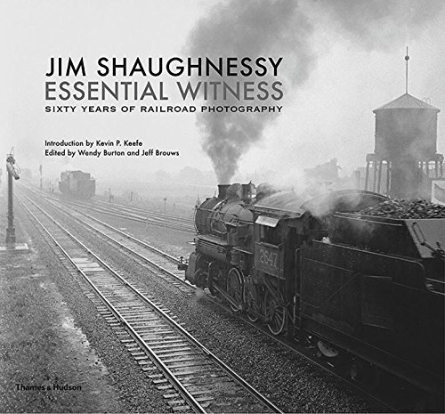 Dampf Sammlung (Jim Shaughnessy: Essential Witness: Sixty Years of Railroad Photography)