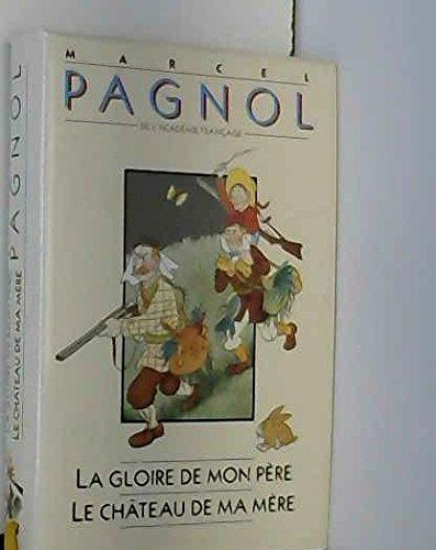 La Gloire De Mon Père - Le château De Ma Mère par Marcel Pagnol