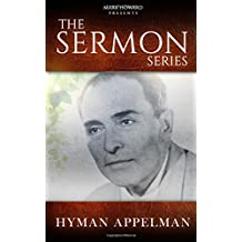 The Sermon Series - Hyman Appleman: Hyman Appleman (Volume 1)