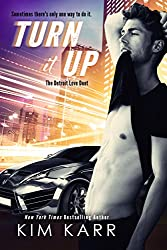 Turn it Up (The Detroit Love Duet Book 2)