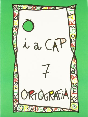 Punt I A Cap 7 - Serie Verda ( C. M. ) (Punt I A Cap - Ortografia)
