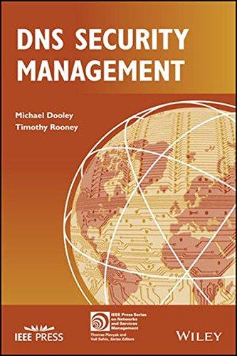 Preisvergleich Produktbild DNS Security Management (IEEE Press Series on Network Management)