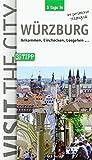 3 Tage in Würzburg: Ankommen. Einchecken. Losgehen