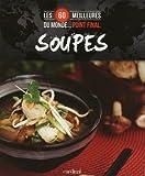 Les 60 meilleures soupes du monde Point final.