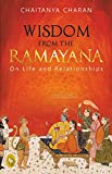 #7: Wisdom from The Ramayana: On Life and Relationships
