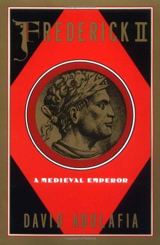 Frederick II: A Medieval Emperor (Oxford Paperbacks) por David Abulafia