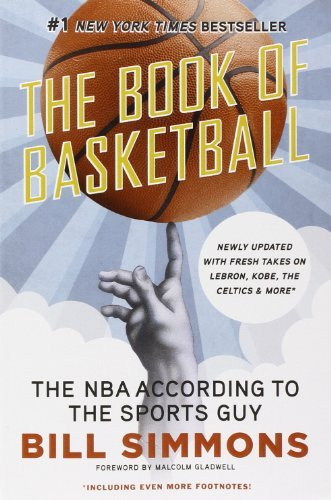 the-book-of-basketball-the-nba-according-to-the-sports-guy-by-bill-simmons-2010-12-07
