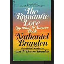 The Romantic Love Question and Answer Book by Nathaniel Branden (1983-01-01)