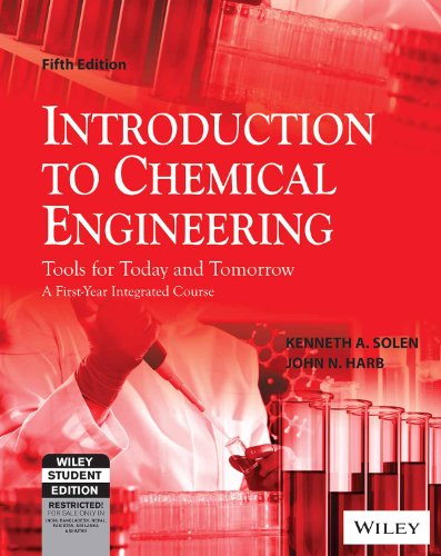Introduction to Chemical Engineering: Tools for Today and Tomorrow, 5ed
