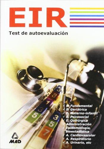 EIR (ENFERMERO INTERNO RESIDENTE). TEST DE AUTOEVALUACI?N por Jos? Manuel Ania Palacio