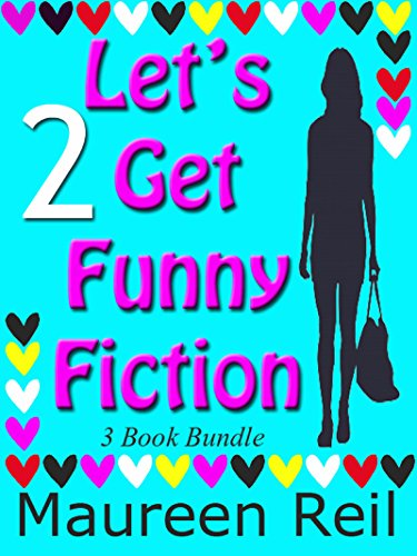 Lets Get Serious (Lets Get Funny Fiction)