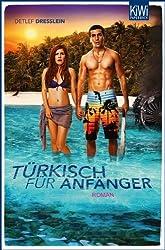 Türkisch für Anfänger: Roman Basierend auf dem Drehbuch von Bora Dagtekin