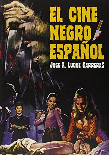 El cine negro español por José Antonio Luque Carreras