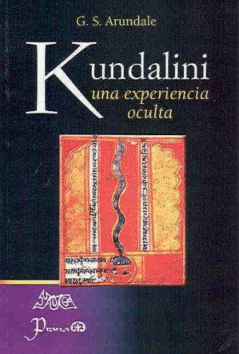 Kundalini Una Experiencia Oculta