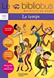 Le Bibliobus Nº 32 CP/CE1 - Le temps - Livre de l'élève - Ed.2011