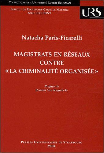 Magistrats en réseaux contre : L'Appel de Genève : genèse et relais politiques en Europe par Natacha Paris-Ficarelli