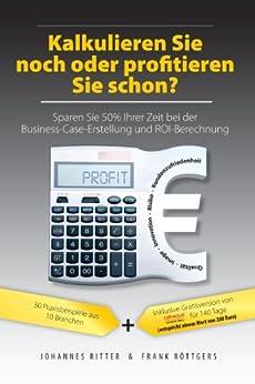 kalkulieren-sie-noch-oder-profitieren-sie-schon-sparen-sie-50-ihrer-zeit-bei-der-business-case-erstellung-und-roi-berechnung