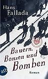 Bauern, Bonzen Und Bomben (German Edition) by Bergengruen Hans Fallada(2012-01-30)