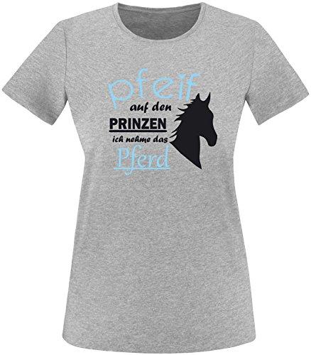 EZYshirt® Pfeif auf den Prinzen ich nehm das Pferd Damen Rundhals T-Shirt Grau/Schwarz/Hellbl