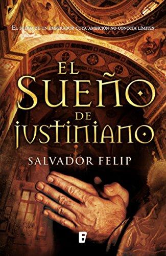 El sueño de Justiniano por Salvador Felip