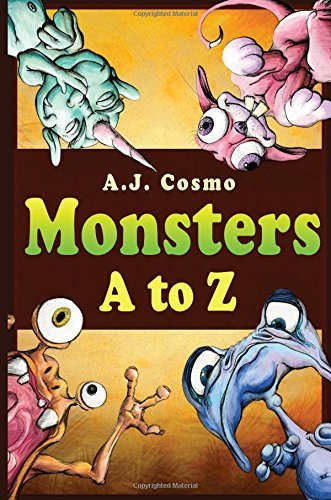 Monsters A to Z by A. J. Cosmo (2016-01-27)