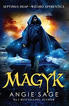 Magyk: Septimus Heap Book 1 by [Sage, Angie]