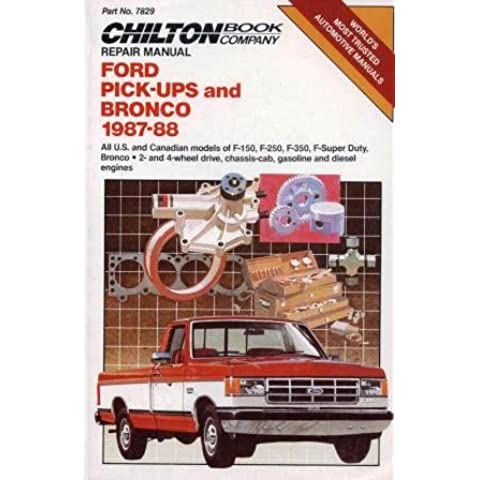 Chilton's Repair Manual: Ford Pickups and Bronco 1987-88