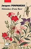 """Afficher """"Mémoires d'une fleur"""""""