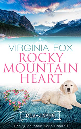 Rocky Mountain Heart (Rocky Mountain Serie 19) -