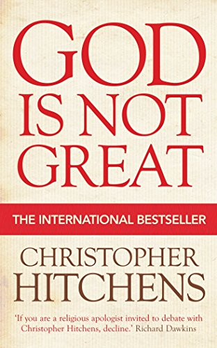 God Is Not Great (English Edition) por Christopher Hitchens
