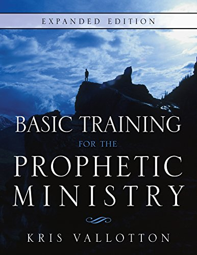 Basic Training for the Prophetic Ministry Expanded Edition (English Edition)