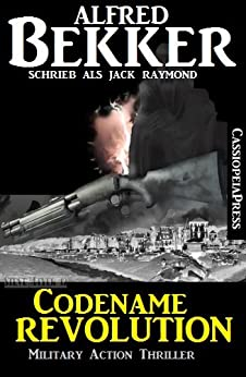 Codename Revolution: Military Action Thriller