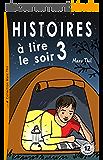 Histoires à lire le soir 3