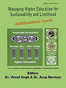 Managing Higher Education for Sustainability and Livelihood: Multi-Dimensional Aspects (1) by [Singh, Vinod]
