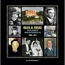 Olga & Folke: En Bilderbok Fran En Svunnen Tid