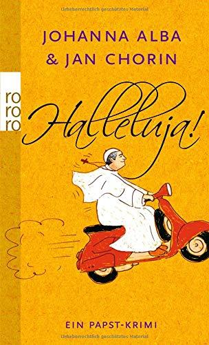 Halleluja! (Ein Papst-Krimi, Band 1)