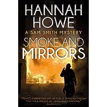 Smoke and Mirrors: A Sam Smith Mystery (The Sam Smith Mystery Series Book 9)